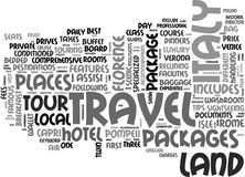 Italy Land Travel Packages Word Cloud Concept. Italy Land Travel Packages Text Background Word Cloud Concept Royalty Free Stock Image