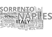 Italy Naples And Sorrento Word Cloud Concept. Italy Naples And Sorrento Text Background Word Cloud Concept Stock Photography