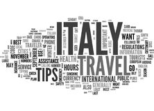 Italy Travel Tips Word Cloud Concept. Italy Travel Tips Text Background Word Cloud Concept Stock Image