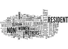 Itn To Make Tv Documentary About Non Resident Mums Word Cloud Concept. Itn To Make Tv Documentary About Non Resident Mums Text Background Word Cloud Concept Stock Photography