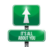 Its all about you street sign illustration Stock Photos