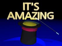 Its Amazing Magic Show Trick Hat Wand Words. 3d Illustration Royalty Free Stock Photo