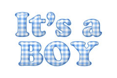 Its a boy. Words Its a Boy in blue gingham material, Its a boy Royalty Free Stock Images