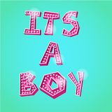 Its a boy poster. Its a boy retro style lettering poster vector illustration. Greeting for birth day Stock Photos