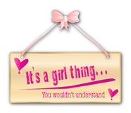 Its a Girl Thing Sign Royalty Free Stock Photography