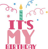 Its My Birthday Royalty Free Stock Images