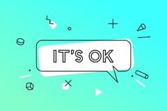Its OK. Banner, speech bubble, poster and sticker concept stock images