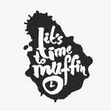 Its Time To Muffin in an Ink Blot. Its Time To Muffin. Hand written calligraphy phrase in an ink blot. White on black. Clipping paths included Stock Photo