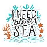 J'ai besoin de la mer de vitamine Photos stock