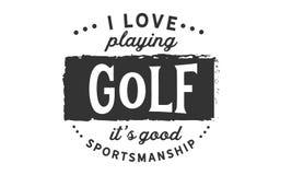 J'aime jouer le golf, il bonne sportivité du ` s illustration libre de droits