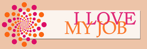 J'aime mon Job Pink Orange White Horizontal Image libre de droits