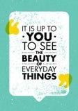 Ja Jest Do Ciebie Widzieć piękno Codzienne rzeczy Inspirować Kreatywnie motywaci wycena Wektorowy typografia sztandar Fotografia Stock