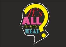 Ja jest wszystko w twój głowie ilustracja wektor