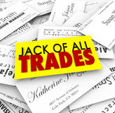 Jack of All Trades Business Cards Diverse Versatile Skills Exper. Jack of All Trades words on business cards to promote job candidate with diverse and versatiles Stock Photos