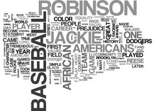 Jackie Robinson Word Cloud Concept. Jackie Robinson Text Background Word Cloud Concept Stock Photography