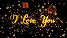 Jag älskar dig abstrakta partiklar och blänker text för fyrverkerihälsningkortet lager videofilmer