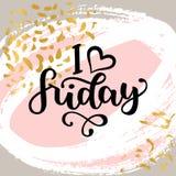 Jag älskar friday Motivational bokstävercitationstecken för kontorsarbetare, start av veckan Modern svart borstekalligrafi på Royaltyfri Fotografi
