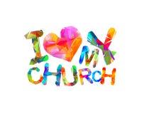 Jag älskar min kyrka Vektorinskrift royaltyfri illustrationer