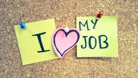 Jag älskar mina för begreppspapper för jobbet företags klistermärkear Royaltyfri Fotografi