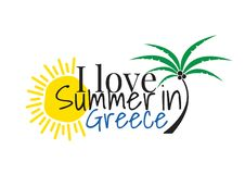 Jag älskar sommar i den Grekland logoen som uttrycker design, väggdekaler, Art Decor isolerade på vit bakgrund royaltyfri illustrationer