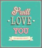 Jag ska älska dig den typografiska designen. royaltyfri illustrationer