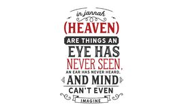 In Jannah Heaven are things an eye has never seen royalty free illustration