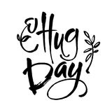 January 21 - national hug day hand lettering inscription text to winter holiday design, calligraphy vector illustration. January 21 - national hug day - hand Royalty Free Stock Photo