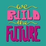 Jaskrawy pociągany ręcznie nowożytny literowanie - budujemy przyszłość ilustracji
