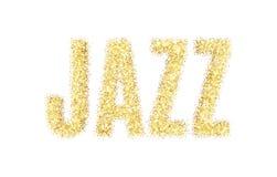Jazz d'inscription de scintillement d'or Jazz d'or de mot de sparcle sur le fond blanc Particules ambres Photo libre de droits
