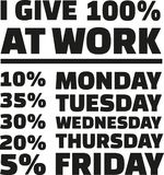 Je donne 100 pour cent au travail slogan Illustration de Vecteur