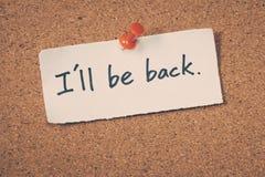 Je serai de retour Photo libre de droits