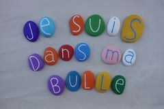 Je suis dans ma bulle, french phrase of people from the suburbs. French text, Je suis dans ma bulle, modern phrase of people living in the suburbs of big cities royalty free stock photo