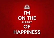 Je suis sur la poursuite du bonheur Photo stock