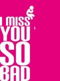 Je vous manque si mauvais. Images stock