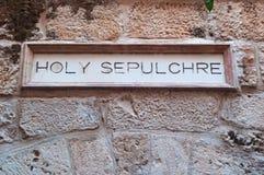 Jerusalem, Old City, Israel, Middle East, sign, Holy Sepulcher, church, Holy Land, pilgrimage, skyline. The sign of Holy Sepulcher`s Church on September 6, 2015 Royalty Free Stock Images