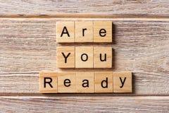 Jesteś Przygotowywający słowo pisać na drewnianym bloku Ty Jesteś Przygotowywający tekst na stole Ty, pojęcie Obrazy Stock