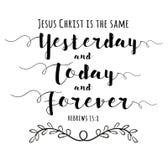 Jesus Christ est le même hier et aujourd'hui et pour toujours illustration de vecteur