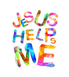 Jesus helps me. Triangular letters Royalty Free Stock Images