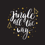 Jingle all the way. Christmas inspirational quote. Calligraphy for greeting cards,  lettering Royalty Free Stock Photos