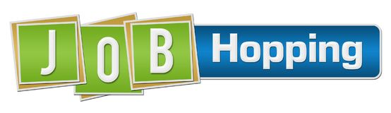 Job Hopping Green Blue Squares Bar. Counseling text written over green blue background Royalty Free Stock Image