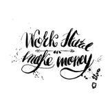 Job motivation lettering work hard - make money Stock Image