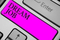Jobb för dröm för handskrifttexthandstil Begrepp som betyder en handling som betalas av av lön och att ge dig tangent I för hapin Royaltyfri Foto