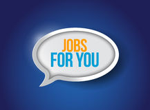 Jobs for you message bubble illustration Stock Images
