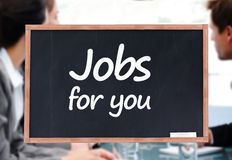 Jobs for you written on a blackboard Royalty Free Stock Photography