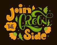 Join the Green Side text slogan. Colorful green and orange eco friendly hand draw lettering phrase with leafs and flowers decor royalty free illustration