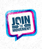 Join The Movement Motivation Sign Inspiring Concept. Creative Vector Design On Rough Background. Stock Images