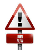 Join Now warning road sign concept Stock Photos