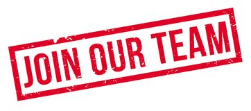 Join Our Team rubber stamp. Join Our Team, rubber stamp on white. Print, impress overprint Stock Photos