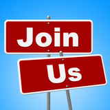 Join Us Signs Means Placard Apply And Membership Stock Image