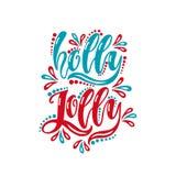 jolly järnek Handskriftinskrift för hälsningkortet, inbjudan, vykort, tryck, affisch Typografiferiemeddelande royaltyfri illustrationer